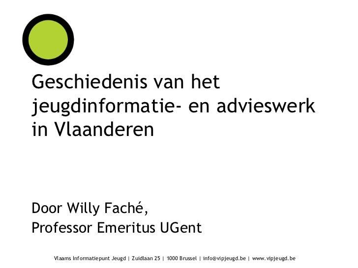 Def geschiedenis van het jeugdinformatie  en advieswerk in vlaanderen