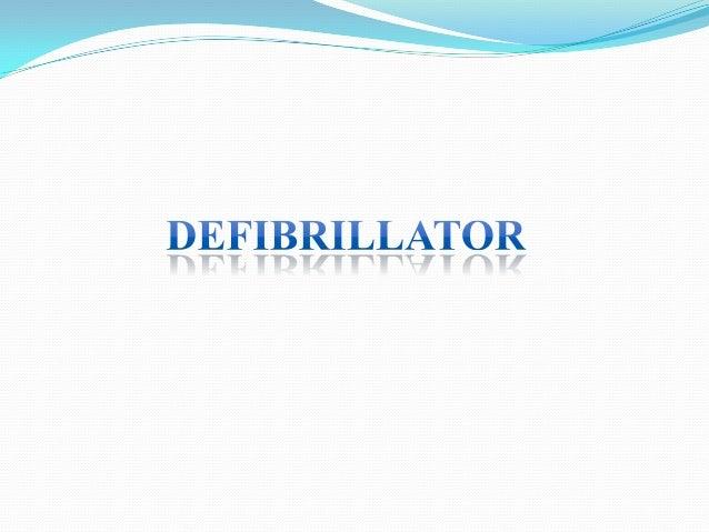 Defibrillator (ppt)