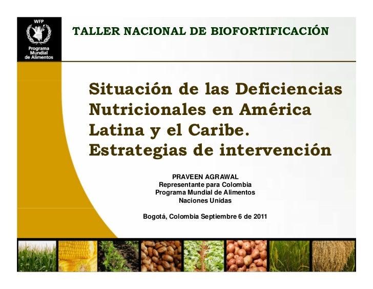 Situación de las deficiencias nutriconales en América Latina y el Caribe. Estrategias de Intervención