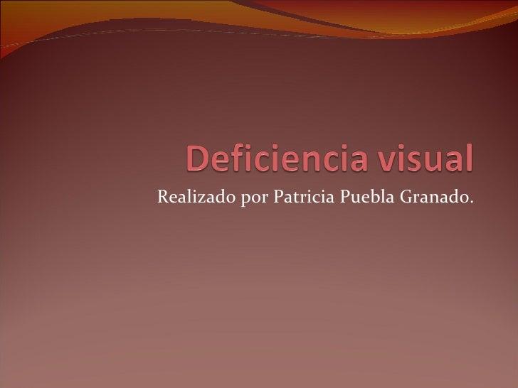 Realizado por Patricia Puebla Granado.