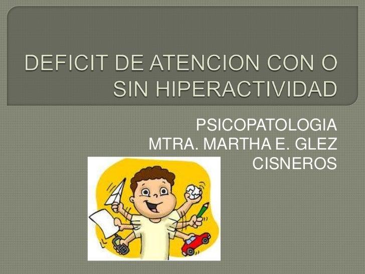 hiperactividad deficit de atencion: