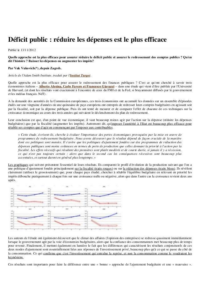 Déficit public : réduire les dépenses est le plus efficace Publié le 13/11/2012 Quelle approche est la plus efficace pour ...
