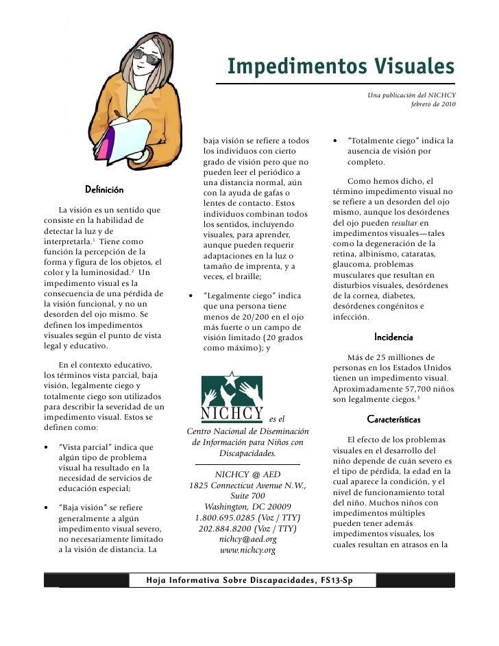 Impedimentos Visuales                                                                                   Una publicación de...