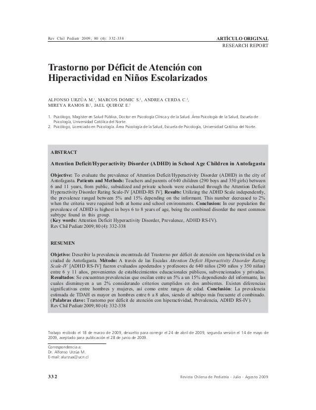 332 Revista Chilena de Pediatría - Julio - Agosto 2009 Trastorno por Déficit de Atención con Hiperactividad en Niños Escol...