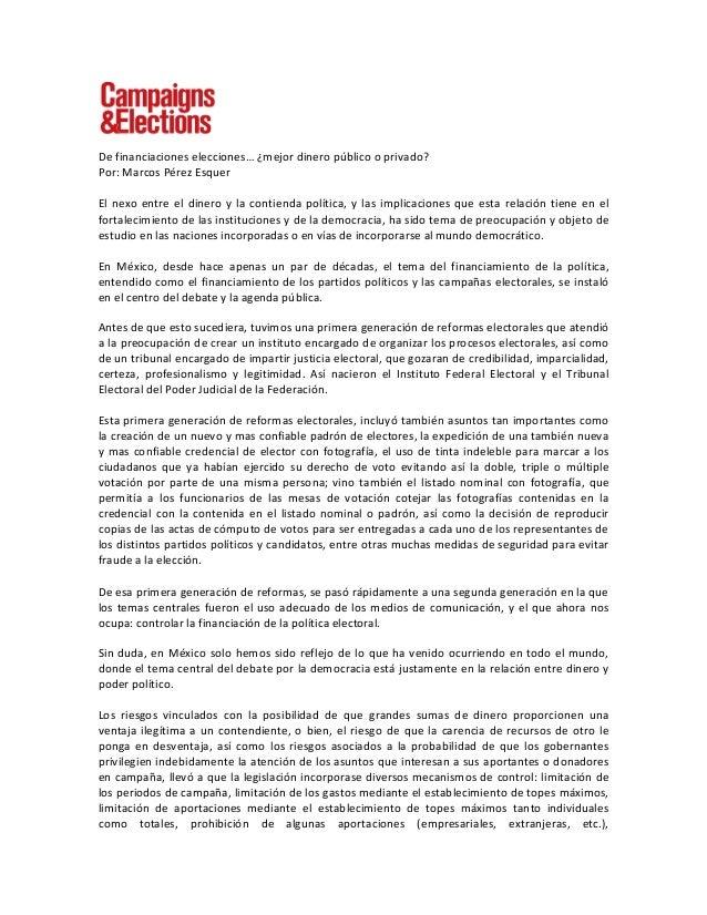 De financiaciones elecciones… ¿mejor dinero público o privado? Por: Marcos Pérez Esquer  El...