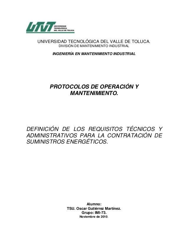 UNIVERSIDAD TECNOLÓGICA DEL VALLE DE TOLUCA. DIVISIÓN DE MANTENIMIENTO INDUSTRIAL INGENIERÍA EN MANTENIMIENTO INDUSTRIAL P...