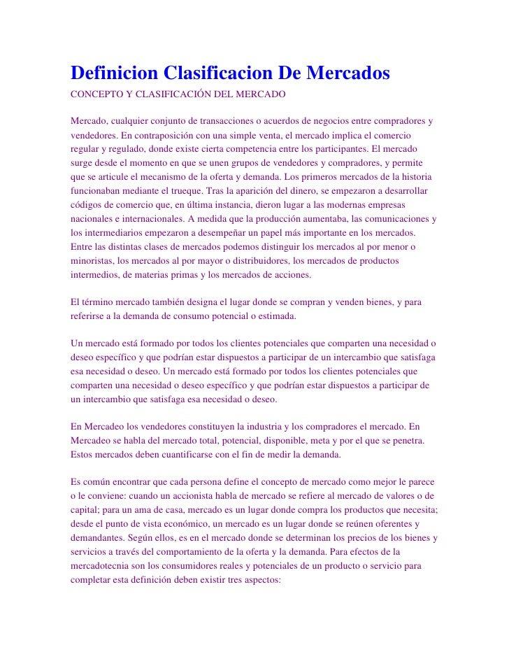 Principio del formulario<br />Final del formulario<br />Definicion Clasificacion De Mercados<br />CONCEPTO Y CLASIFICACIÓN...