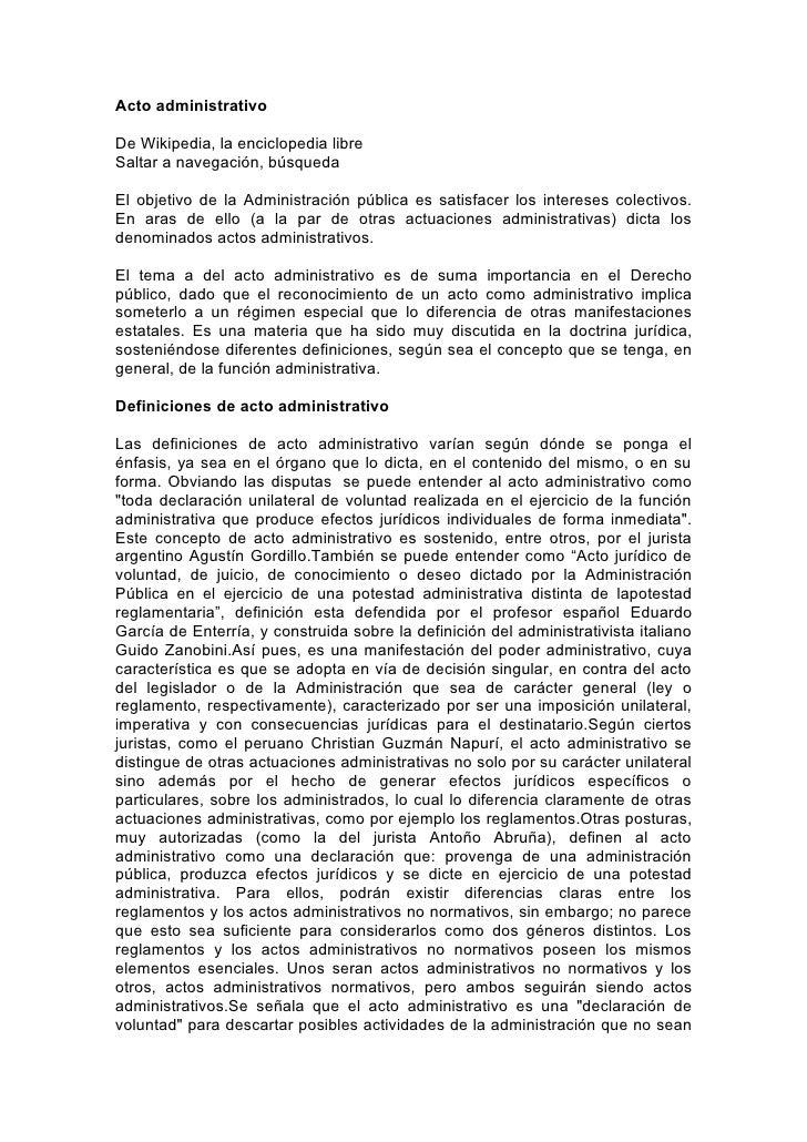 Acto administrativoDe Wikipedia, la enciclopedia libreSaltar a navegación, búsquedaEl objetivo de la Administración públic...