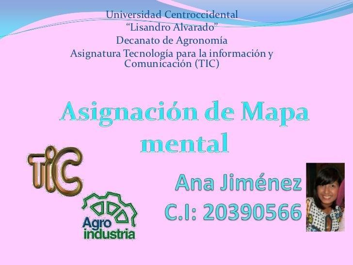"""Universidad Centroccidental            """"Lisandro Alvarado""""         Decanato de AgronomíaAsignatura Tecnología para la info..."""