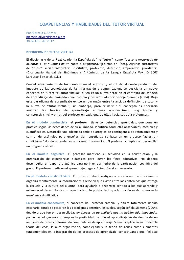 COMPETENCIAS Y HABILIDADES DEL TUTOR VIRTUALPor Marcelo C. Oliviermarcelo.olivier@incapla.org30 de Abril del 2012DEFINICIO...
