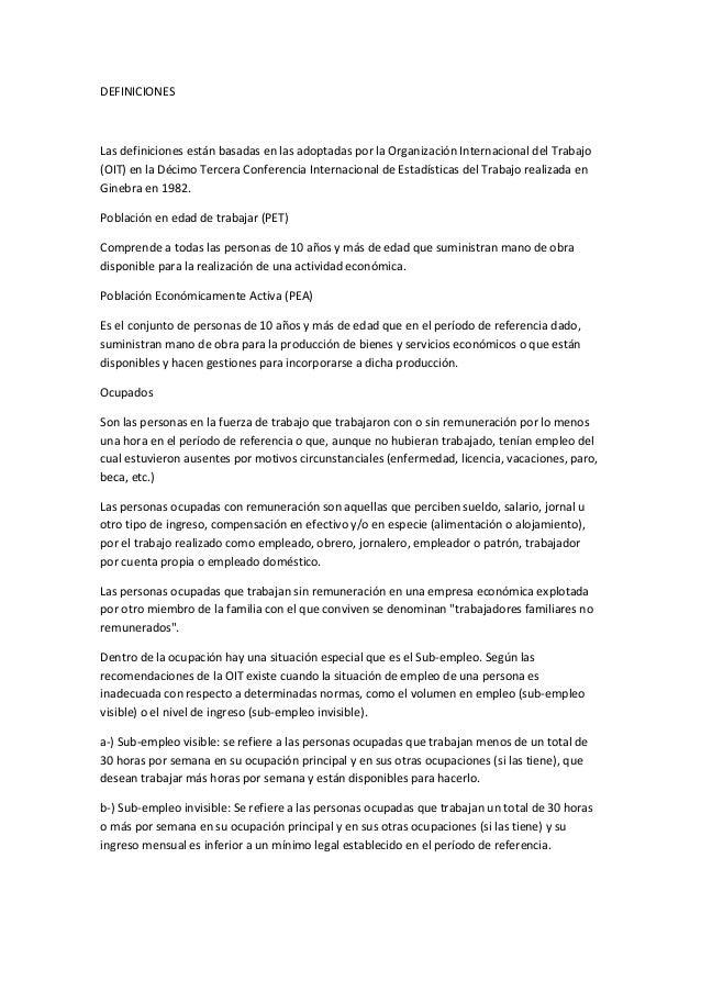 DEFINICIONES Las definiciones están basadas en las adoptadas por la Organización Internacional del Trabajo (OIT) en la Déc...