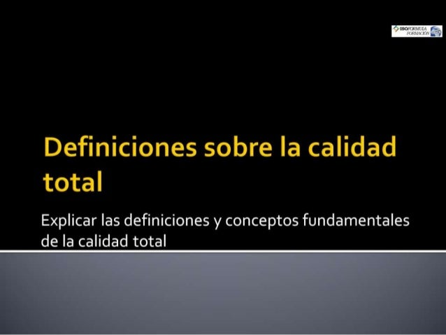 Definiciones calidad TOTALl