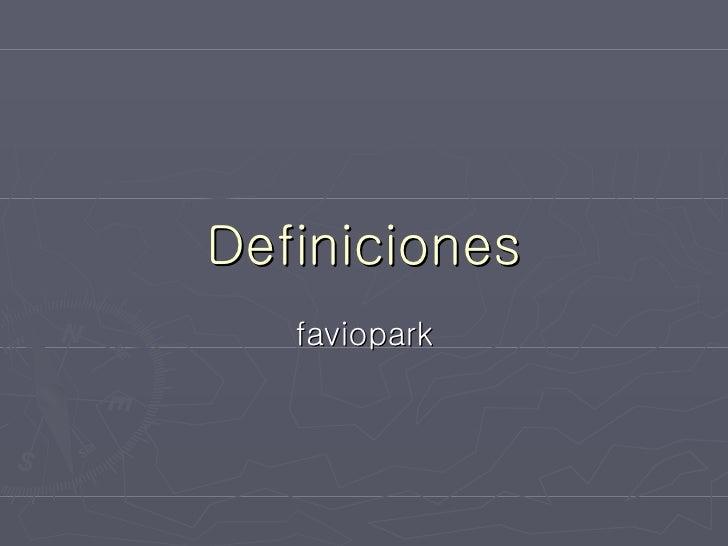 Definiciones faviopark