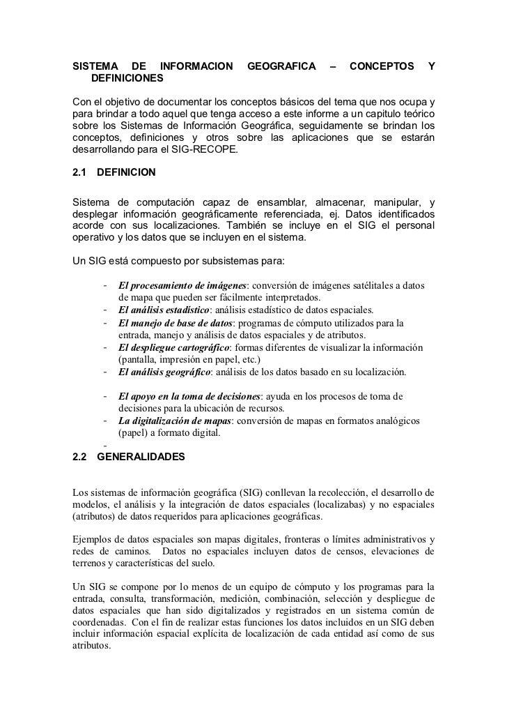 SISTEMA DE INFORMACION                    GEOGRAFICA          –   CONCEPTOS             Y   DEFINICIONESCon el objetivo de...