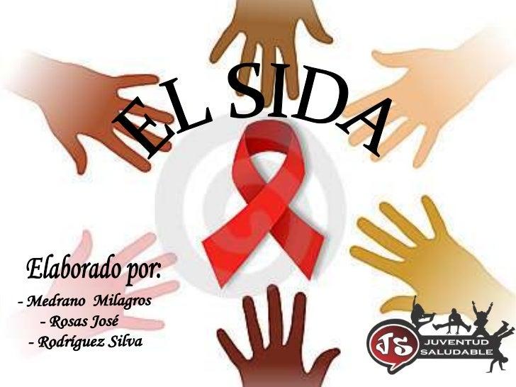 EL SIDA: Definicion y mas