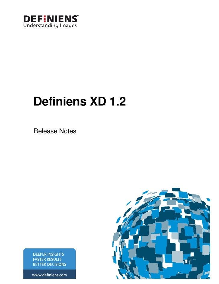 Definiens Xd 1.2 Release Notes
