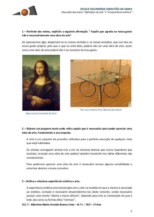 """ESCOLA SECUNDÁRIA SEBASTIÃO DA GAMA Discussão dos textos """"Definições de arte"""" e """"A experiência estética"""" CLC.7 - Albertina..."""