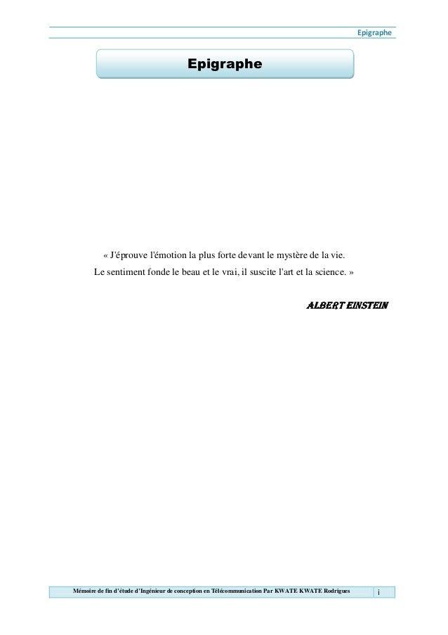 EpigrapheMémoire de fin d'étude d'Ingénieur de conception en Télécommunication Par KWATE KWATE Rodrigues i« Jéprouve lémot...