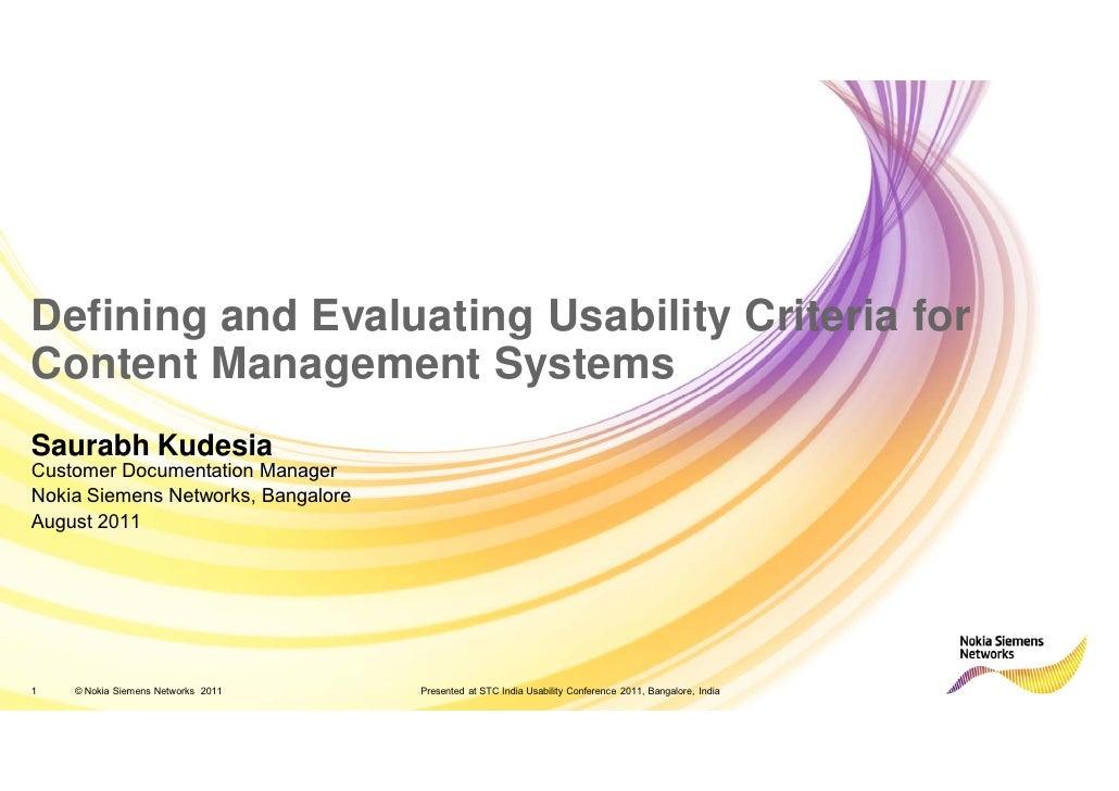 Defining and Evaluating Usability Criteria forContent Management SystemsSaurabh KudesiaCustomer Documentation ManagerNokia...
