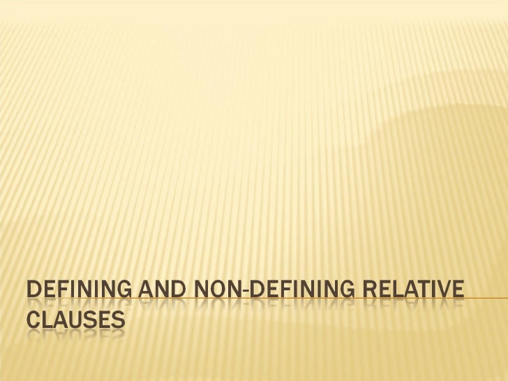 Defining and nondefining relative clauses