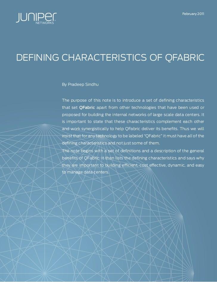 Defining Characteristics of QFabric
