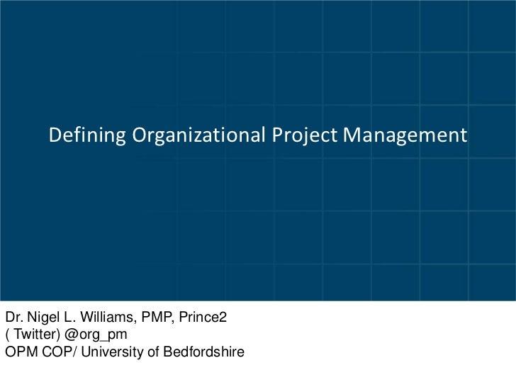 Defining organizational project management 2012