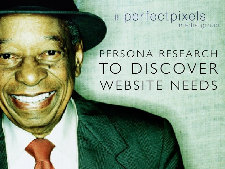 User Persona Research to Discover Website Needs