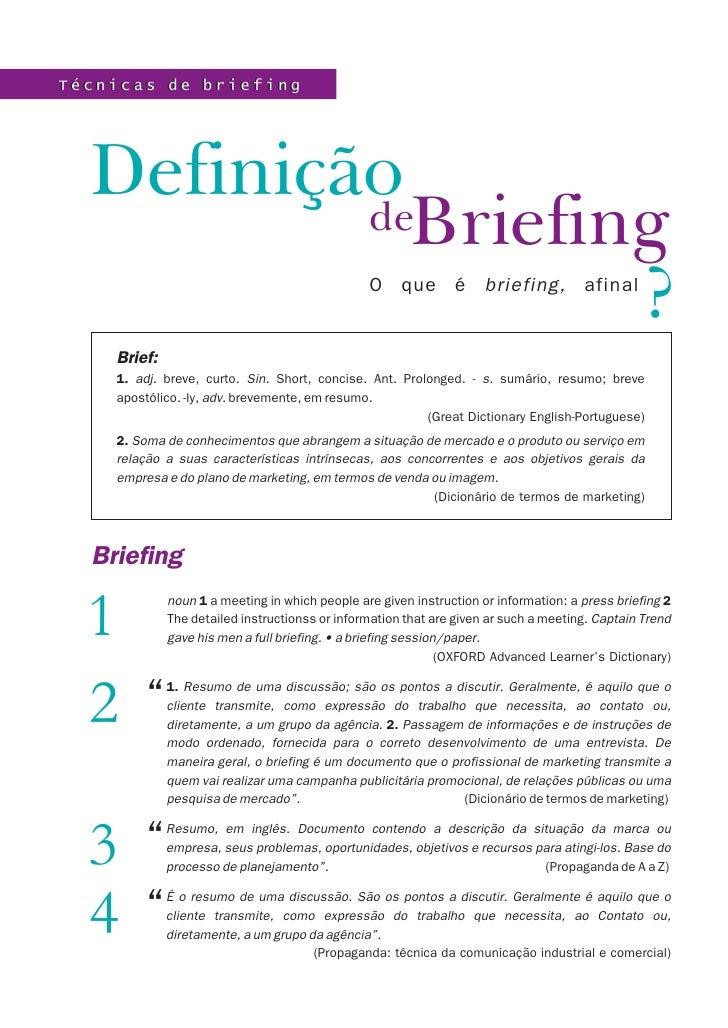 Técnicas de briefing  Definição          deBriefing                   ?                            O que é briefing, afina...