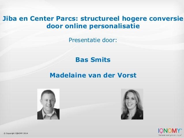 Jiba en CenterParcs: Structureel hogere conversie door online personalisatie