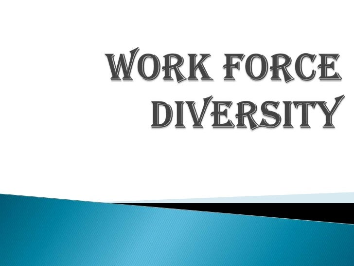 Diversity in the workforce essay