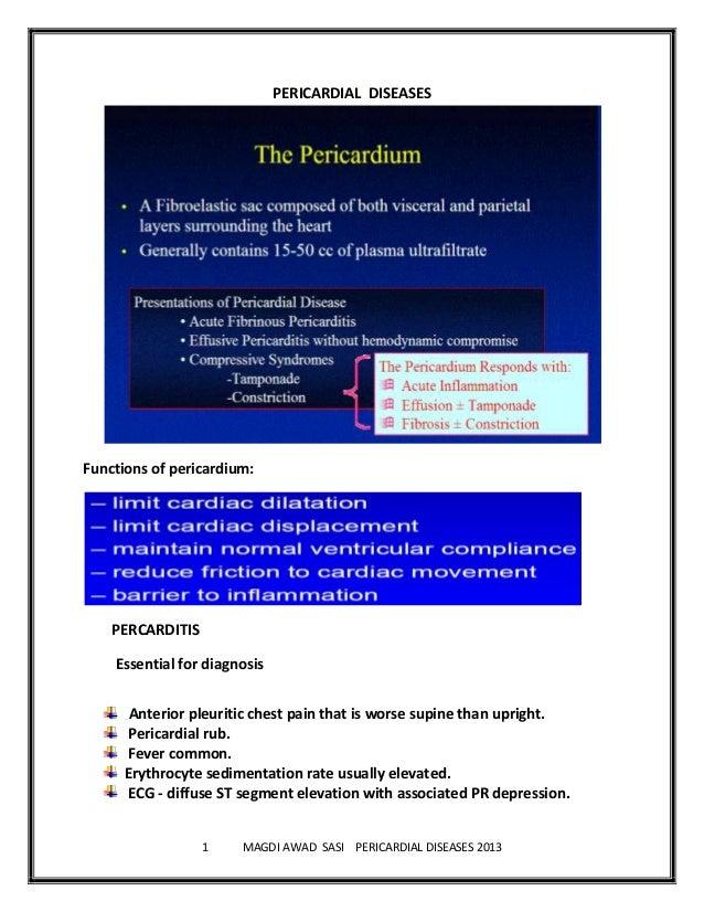 1 MAGDI AWAD SASI PERICARDIAL DISEASES 2013PERICARDIAL DISEASESFunctions of pericardium:PERCARDITISEssential for diagnosis...
