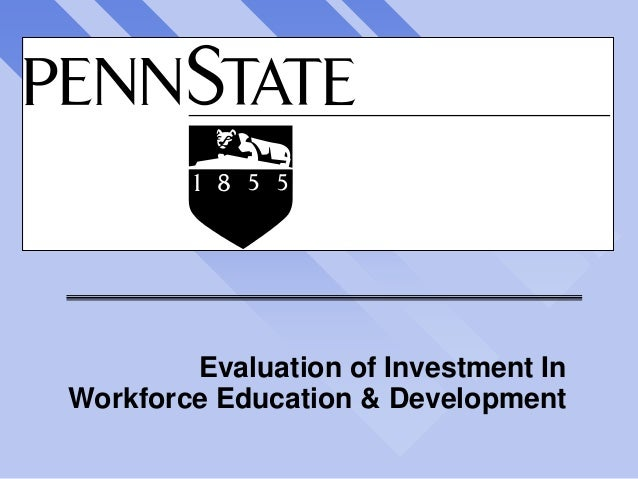 Evaluation of Investment In Workforce Education & Development