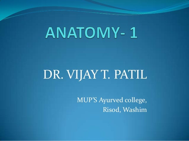 DR. VIJAY T. PATIL MUP'S Ayurved college, Risod, Washim