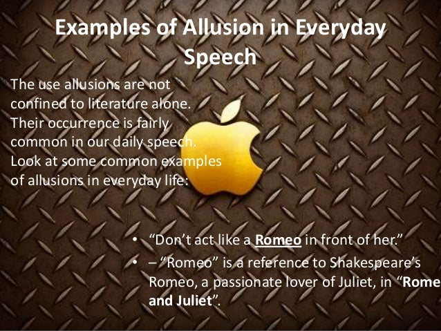 common allusions Types of allusion 1 allusion a statement that his an indirect reference to a work, person, event, etc four types biblical literary historical cultural (pop culture).