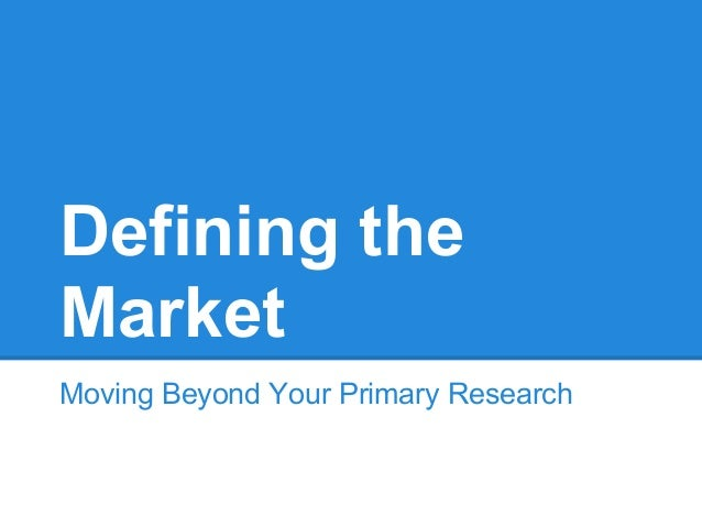 Primary research definition business