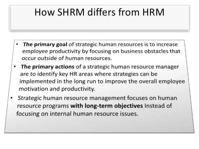 characteristics of shrm Most important and common 6 characteristics of strategic human resource management (shrm) are described here in detail with picture.
