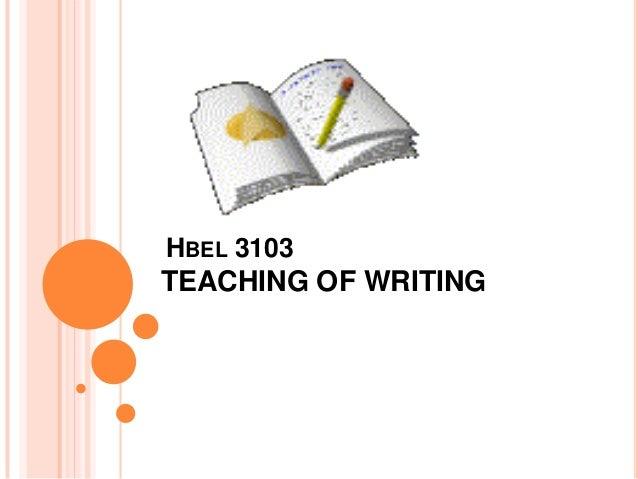 TEA  HBEL 3103  TEACHING OF WRITING