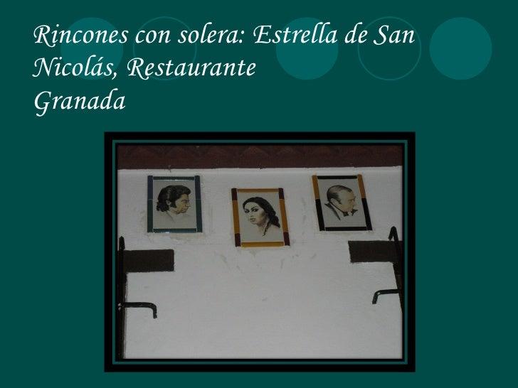 Rincones con solera: Estrella de San Nicolás, Restaurante Granada