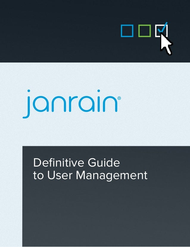 Definitive Guideto User Management