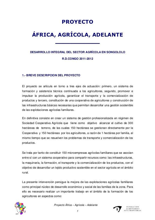 PROYECTO          ÁFRICA, AGRÍCOLA, ADELANTE                 ____________         DESARROLLO INTEGRAL DEL SECTOR AGRÍCOLA ...