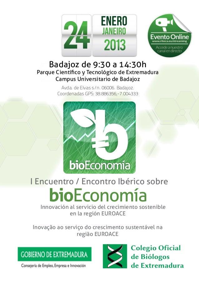 Badajoz de 9:30 a 14:30h Parque Científico y Tecnológico de Extremadura        Campus Universitario de Badajoz           A...