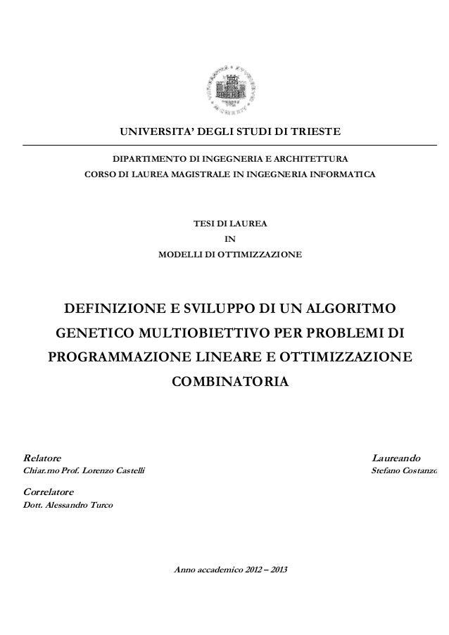 Definizione e sviluppo di un algoritmo genetico multiobiettivo per problemi di programmazione lineare e ottimizzazione combinatoria