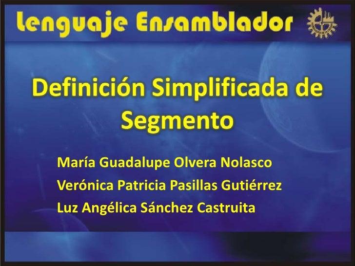 María Guadalupe Olvera NolascoVerónica Patricia Pasillas GutiérrezLuz Angélica Sánchez Castruita