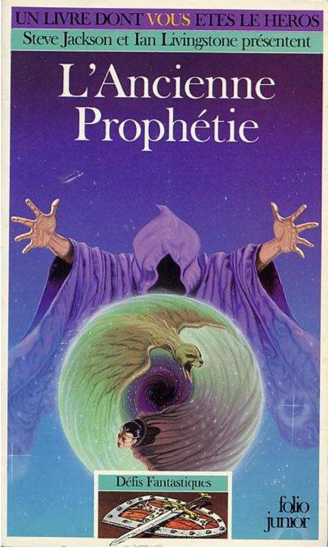 Paul Mason et Steve Williams L'Ancienne Prophétie Défis Fantastiques/42 Gallimard