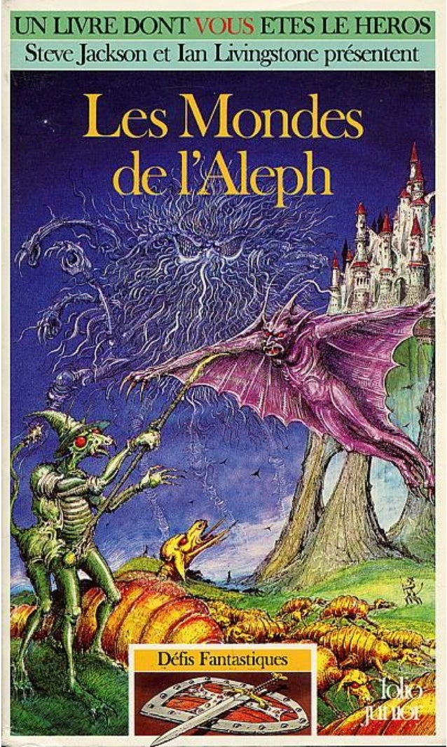 Peter Darvill-Evans Les Mondes de l'Aleph Défis Fantastiques/48 Traduit de l'anglais par Yannick Surcouf Illustrations de ...
