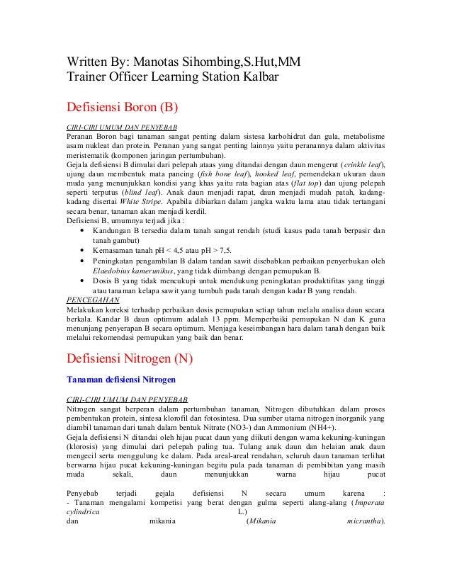Written By: Manotas Sihombing,S.Hut,MMTrainer Officer Learning Station KalbarDefisiensi Boron (B)CIRI-CIRI UMUM DAN PENYEB...