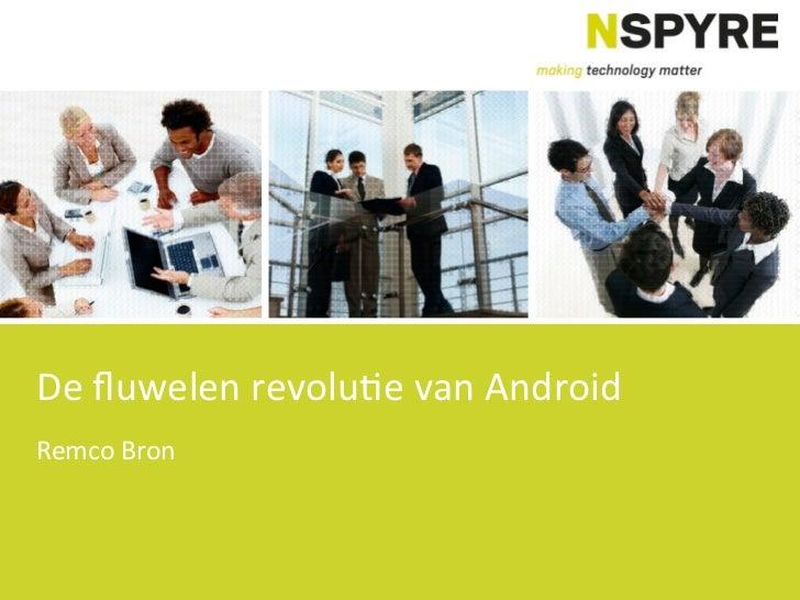 De fluwelen revolutie van android