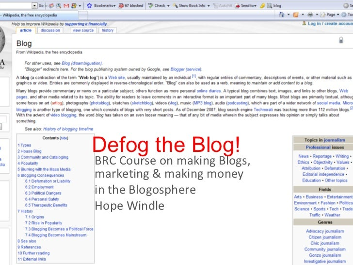 Defog the Blog!  BRC Course on making Blogs,  marketing & making money  in the Blogosphere Hope Windle