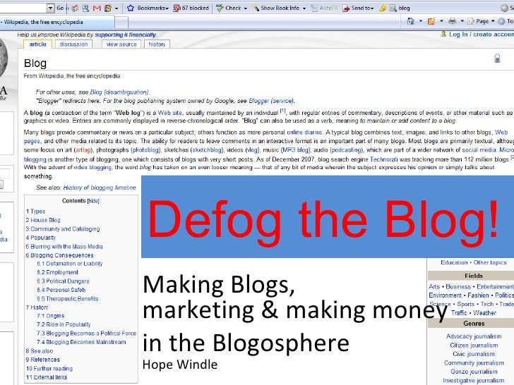 Defog the Blog!  Making Blogs,  marketing & making money  in the Blogosphere Hope Windle