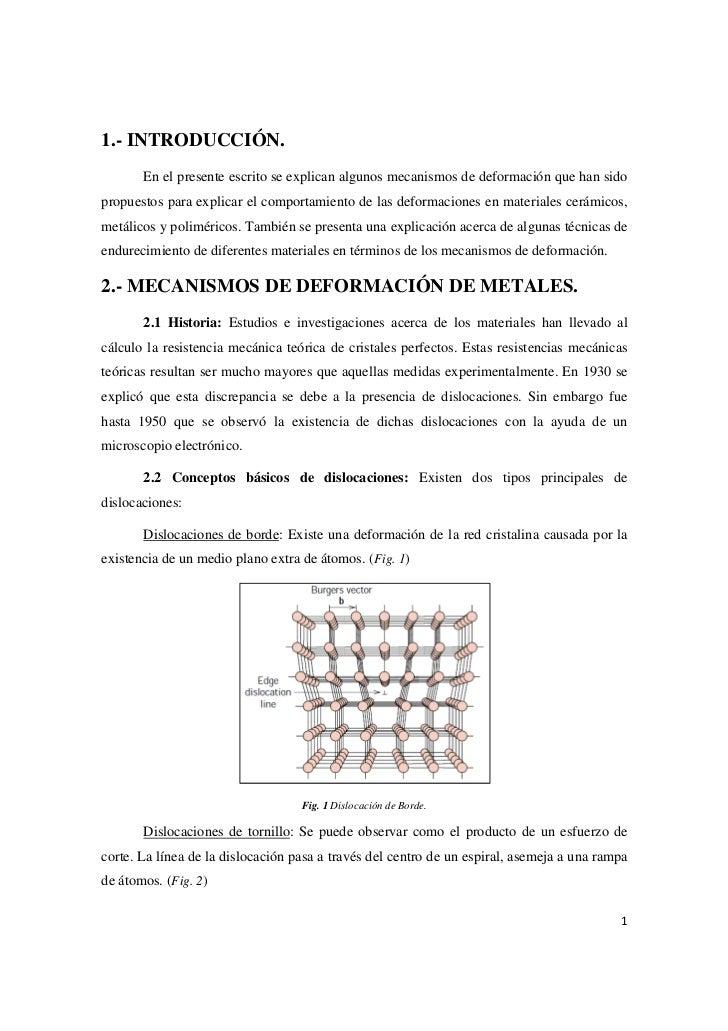 1.- INTRODUCCIÓN.       En el presente escrito se explican algunos mecanismos de deformación que han sidopropuestos para e...